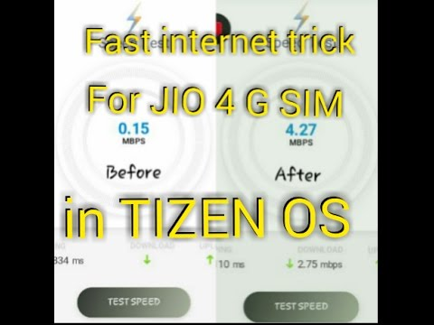 How to increase JIO 4G internet speed in TIZEN OS Devices || Samsung Z2 ||.