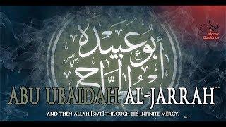 Abu Ubaidah Ibn Al Jarrah RA