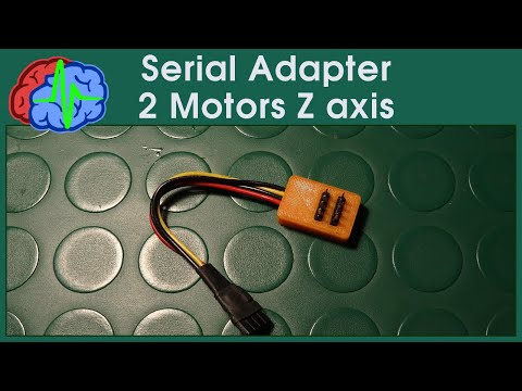 How to make a Serial Adapter for 2 motors Z Axis - 3d printing tips