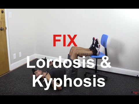 How to fix lordosis and kyphosis together