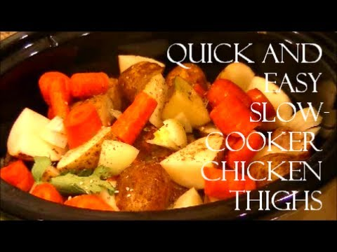 Quick And Easy Slow-Cooker Chicken Thighs