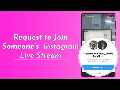 How To Request To Join Any Instagram Live Stream