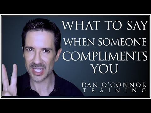 What to Say When Someone Compliments You, and What Not To Say--Common Communication Mistakes We Make