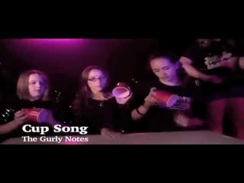 Gurly Notes - Cup Song