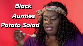 Black Aunties Try Other Aunties' Potato Salad