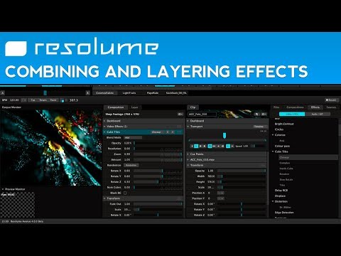 How to Combine and Layer Effects in Resolume