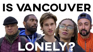 Is Vancouver The Loneliest City Mp3