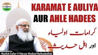 Karamat E Auliya Or Ahle Hadees.  Zafar Ul Hasan Madani