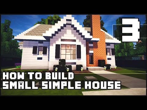 Minecraft House - How to Build : Simple Small House - Part 3