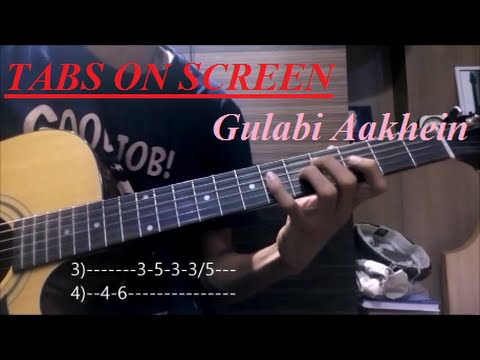 Gulabi Aakhein [Guitar LEAD tutorial]{TABS ON SCREEN+slow motion}