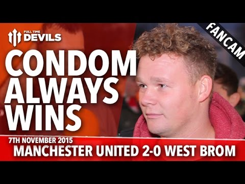 The Condom Always Wins! |  Manchester United 2-0  West Bromwich Albion | FANCAM