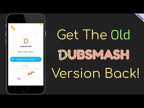 How To Get The Old Dubsmash Update Back   Downgrade Your Dubsmash App   TUTORIAL  