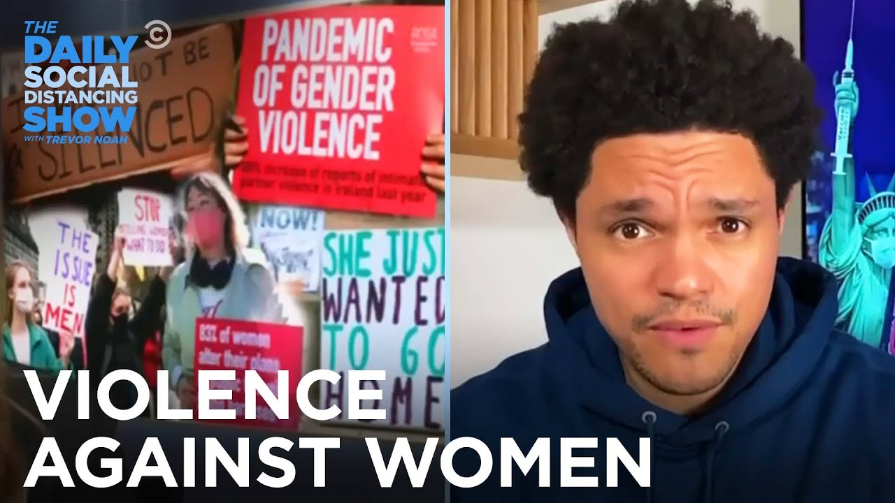 Violence Against Women & Why It's Up to Men to Stop It | The Daily Social Distancing Show