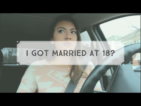 I GOT MARRIED AT 18?