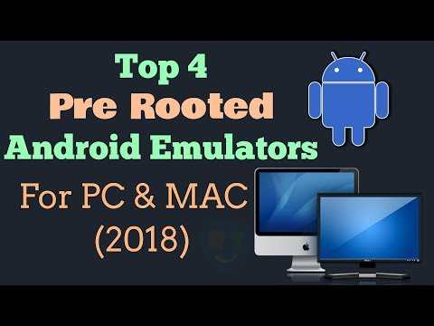 Pre Rooted Android Emulators For PC & MAC   Top 4   (2018)