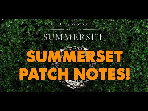 Summerset PATCH NOTES - ESO PTS Live Stream!!! - (16th April 2018)