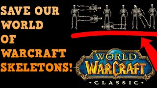 Blizzard FOOLISHLY Bans Skeletons From World Of Warcraft For What?  #SaveOurSkeletons
