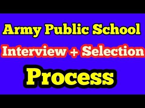 Army Public School PGT-TGT-PRT selection process, Interview process of army public school, interview