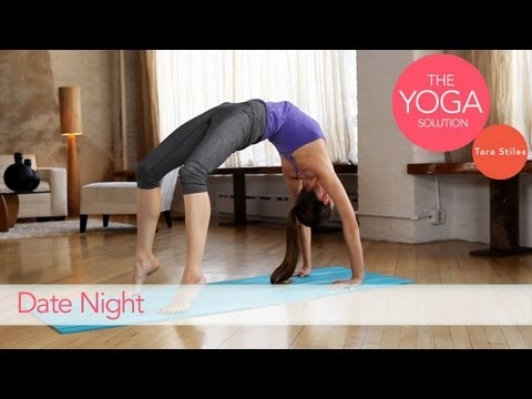 Moves to Prepare for Date Night | The Yoga Solution With Tara Stiles
