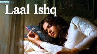 Laal Ishq (Video Song)   Goliyon Ki Raasleela Ram-leela   Ranveer Singh   Deepika Padukone