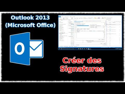 Tuto Outlook 2013 - Créer des signatures