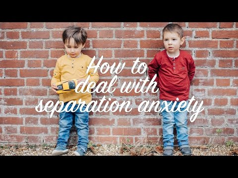 How to Deal with Separation Anxiety | 7 Tips