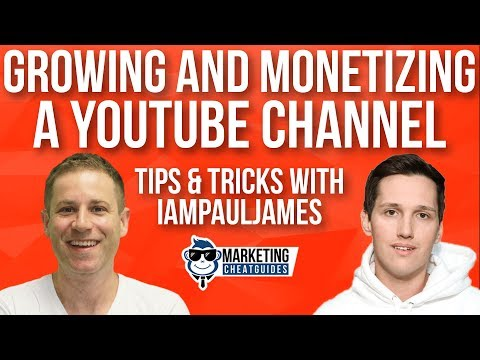 Growing And Monetizing Your YouTube Channel - Tips & Tricks With IamPaulJames