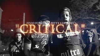 "Fivio Foreign x Fetty Luciano - ""Critical"" (Music Video)"