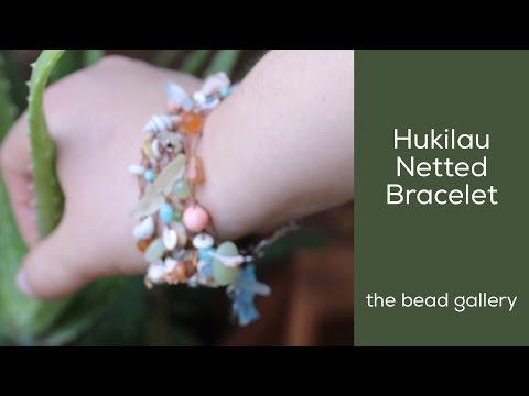 Hukilau Bracelet Knotting & Netting at The Bead Gallery