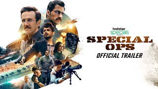 Special Ops | India's Longest Manhunt | Official Trailer | 17th March 2020
