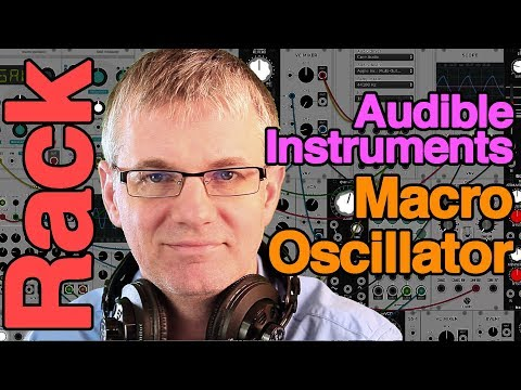 Audible Instruments Macro Oscillator - VCV Rack - Mutable Instruments
