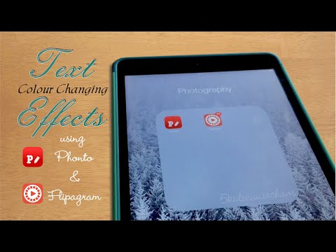 Colour Changing Text Effects using Phonto and Flipagram