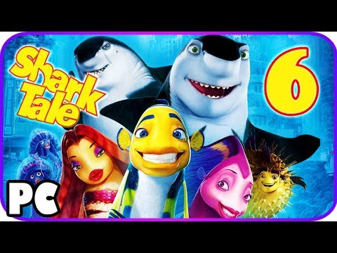Shark Tale Game Walkthrough Part 6 (PC) Movie Game Full [6 of 7] HD