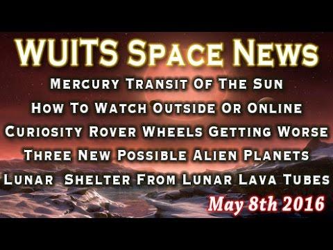 Mercury Transit, SpaceX, Curiosity Rover Wheels, JAXA & More - WUITS Space News