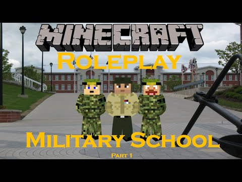 Minecraft Roleplay : Military School (Part 1)