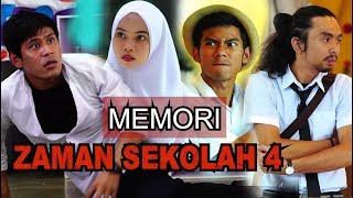 MEMORI ZAMAN SEKOLAH - EP4 (BERCUTI)