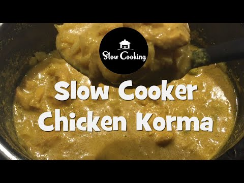 A Delicious Slow Cooker Chicken Korma that anyone can Make