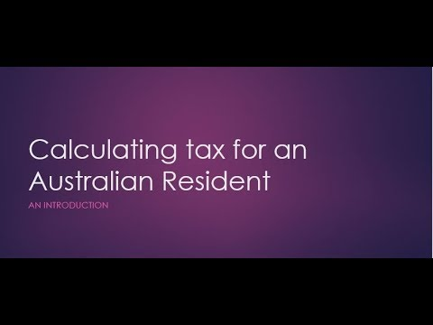 Calculating tax for an Australian Resident