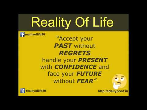 Accept your past without regrets handle your present with confidence and face your future without fe