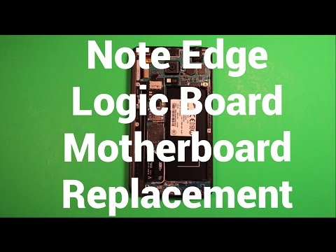 Galaxy Note Edge Logic Board Motherboard Replacement How To Change