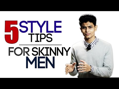 5 Style Tips for SKINNY and THIN Men | Fashion and Style Tips for Thin Men | Mayank Bhattacharya