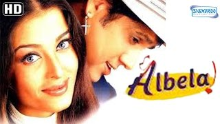 Albela {HD} - Govinda - Aishwarya Rai - Jackie Shroff - Namrata Shirodkar - Hindi Full Movie