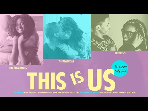 THIS IS IT S02E10: THIS IS US (Show Wrap) Ft. Real Couples