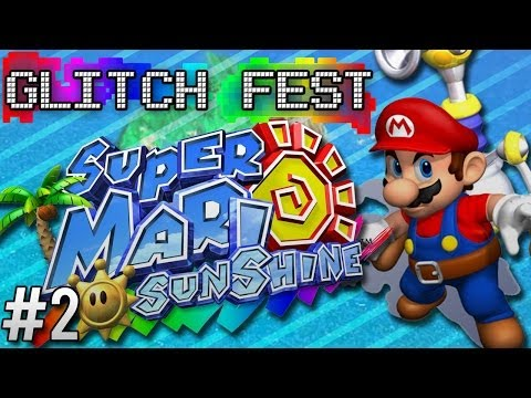 Super Mario Sunshine #2 - Glitchfest