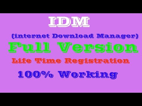 Internet Download Manager( IDM) Life Time Full Registered Version - 100% Working