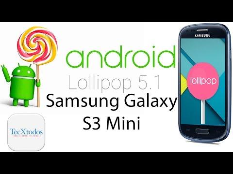 Como Actualizar El Samsung Galaxy S3 Mini a Android LolliPop 5.1- Facil, SIN RIESGO, Bien Explicado