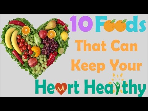 10 foods that can Keep your Heart Healthy | Best of 2017 | Health Doctor