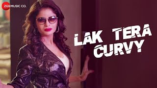 Lak Tera Curvy - Official Music Video | Gehna Vasistha, Rd Sharma, Raga & Double-S