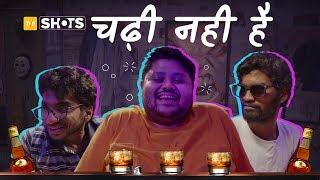 TVF Shots - Chadhi Nahi Hai