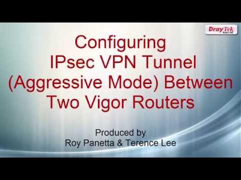 Configuring IPsec VPN Tunnel   (Aggressive Mode) Between Two Vigor Routers